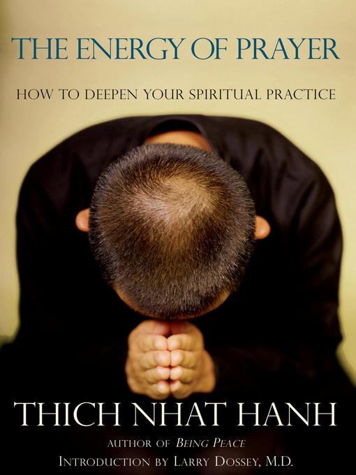 Title details for The Energy of Prayer by Thich Nhat Hanh - Available