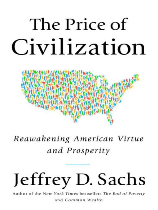 Title details for The Price of Civilization by Jeffrey D. Sachs - Available