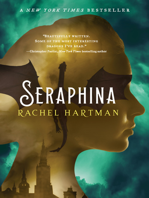 Title details for Seraphina by Rachel Hartman - Available