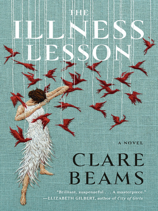 Title details for The Illness Lesson by Clare Beams - Wait list