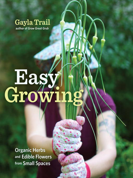 Title details for Easy Growing by Gayla Trail - Wait list