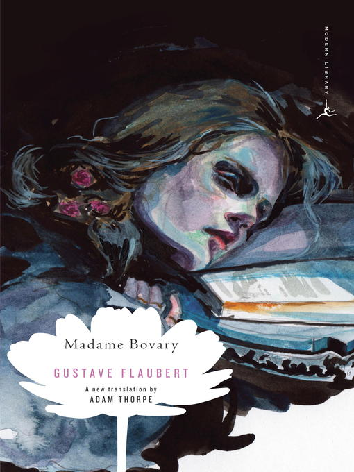 the complexity and psychology of human nature in madame bovary a novel by gustave flaubert One such admirer was emma bovary, herself the protagonist of a novel, madame bovary, published in 1857 gustave flaubert was 36 when this, his first novel, appeared, causing an immediate public outcry in.