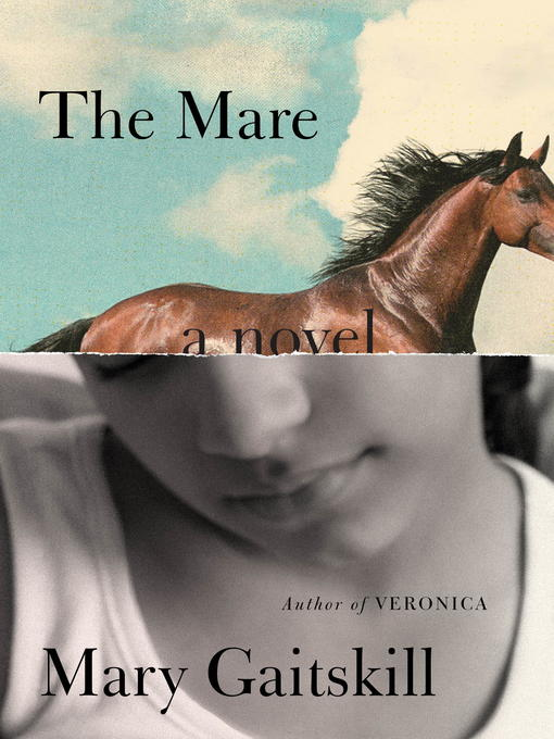 Title details for The Mare by Mary Gaitskill - Available