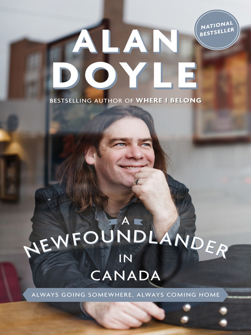 A Newfoundler in Canada by Alan Doyle
