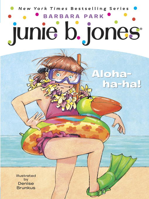 Title details for Aloha-ha-ha! by Barbara Park - Available