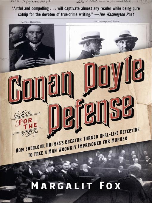 Title details for Conan Doyle for the Defense by Margalit Fox - Wait list