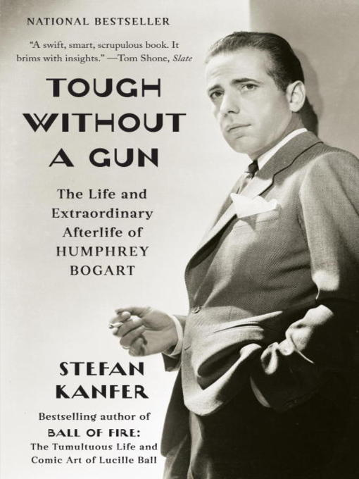 Title details for Tough Without a Gun by Stefan Kanfer - Available