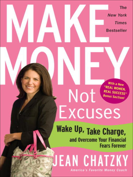 Title details for Make Money, Not Excuses by Jean Chatzky - Available