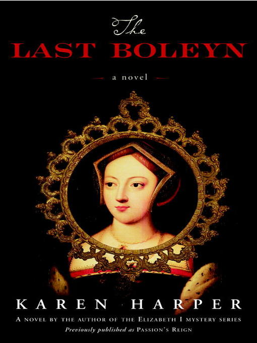 Title details for The Last Boleyn by Karen Harper - Available
