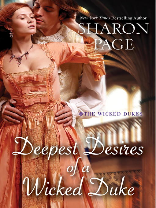 Title details for Deepest Desires of a Wicked Duke by Sharon Page - Available