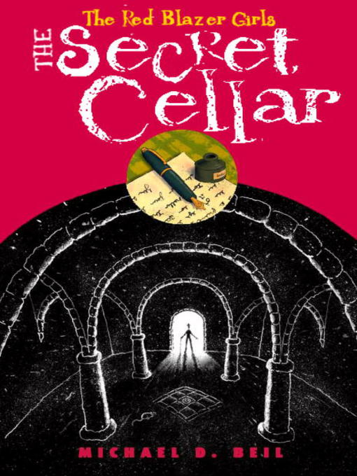 Title details for The Secret Cellar by Michael D. Beil - Available