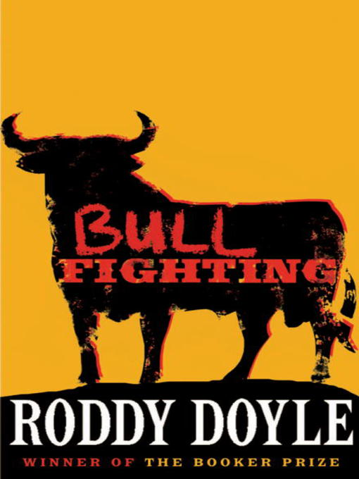 Title details for Bullfighting by Roddy Doyle - Available