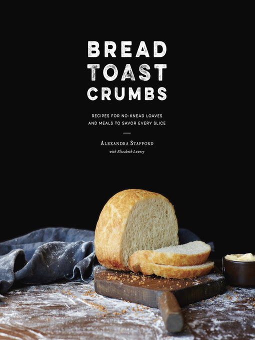 Title details for Bread Toast Crumbs by Alexandra Stafford - Wait list