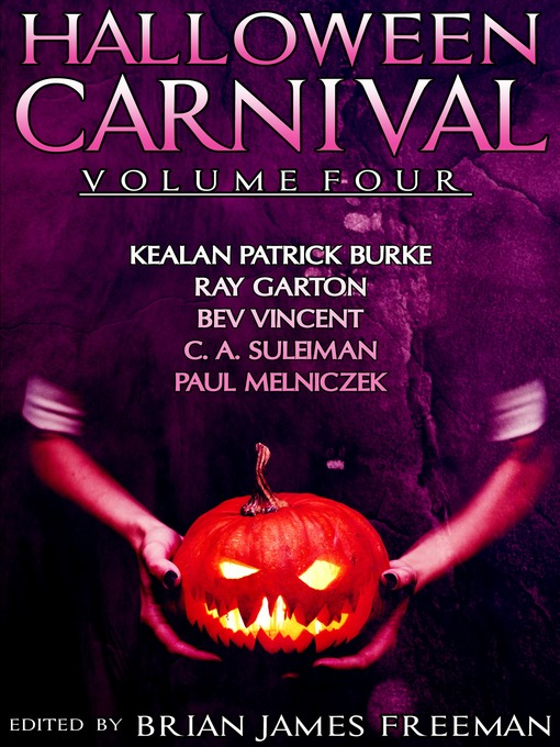 Title details for Halloween Carnival Volume 4 by Brian James Freeman - Available