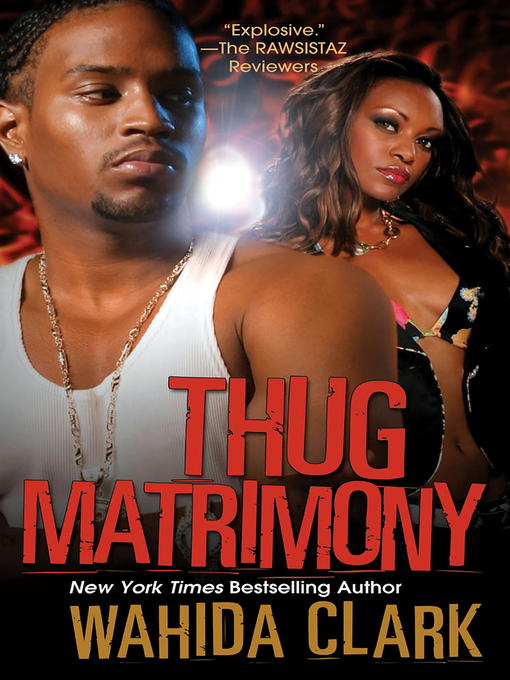 Title details for Thug Matrimony by Wahida Clark - Available