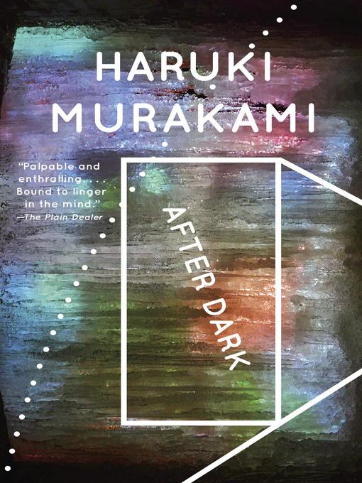 Title details for After Dark by Haruki Murakami - Wait list