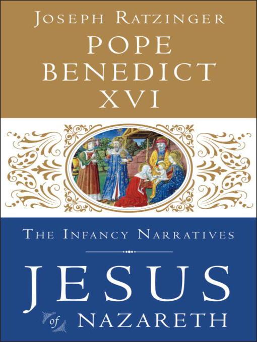 Title details for The Infancy Narratives by Pope Benedict XVI - Wait list