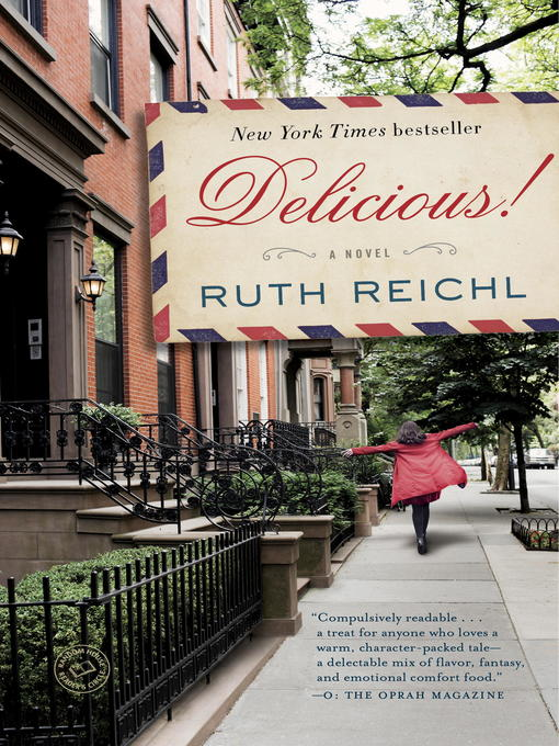 Title details for Delicious! by Ruth Reichl - Available