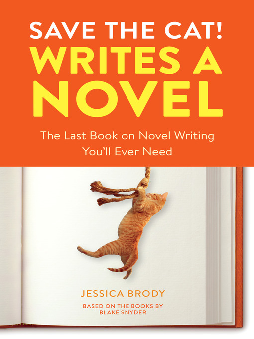 Title details for Save the Cat! Writes a Novel by Jessica Brody - Wait list