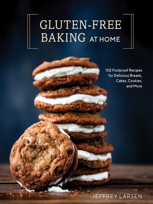 Title details for Gluten-Free Baking At Home by Jeffrey Larsen - Wait list