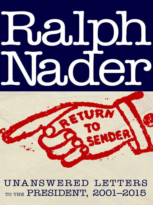 Title details for Return to Sender by Ralph Nader - Wait list