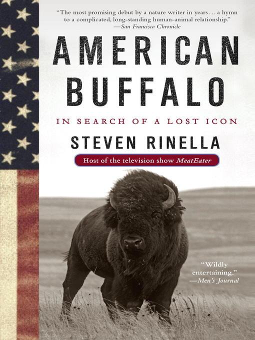 Title details for American Buffalo by Steven Rinella - Wait list