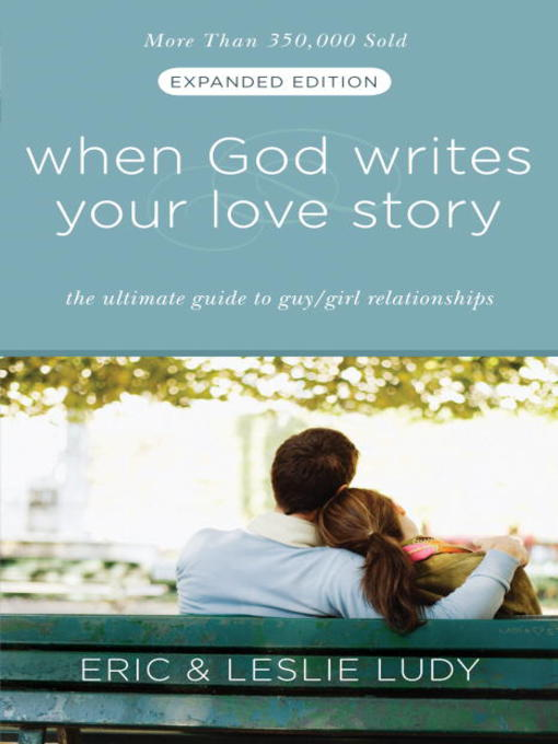 Title details for When God Writes Your Love Story by Eric Ludy - Wait list