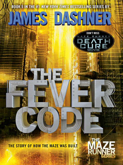 Title details for The Fever Code by James Dashner - Wait list