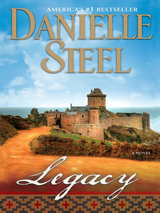 Title details for Legacy by Danielle Steel - Available