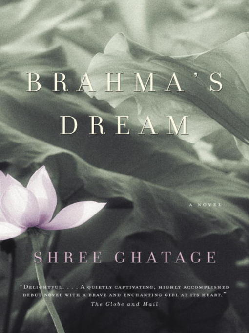 Title details for Brahma's Dream by Shree Ghatage - Available