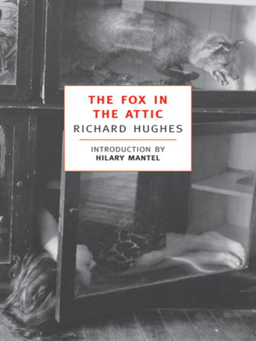 Title details for The Fox in the Attic by Richard Hughes - Available