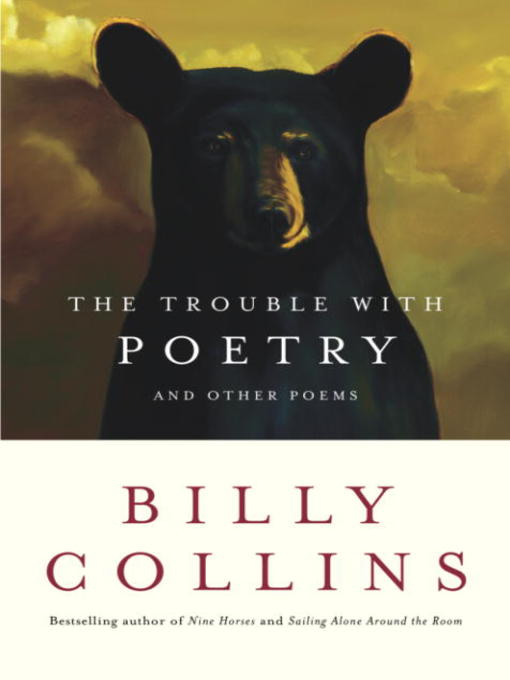 Title details for The Trouble with Poetry by Billy Collins - Available