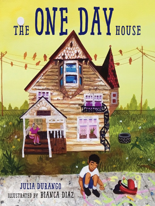 Title details for The One Day House by Julia Durango - Available