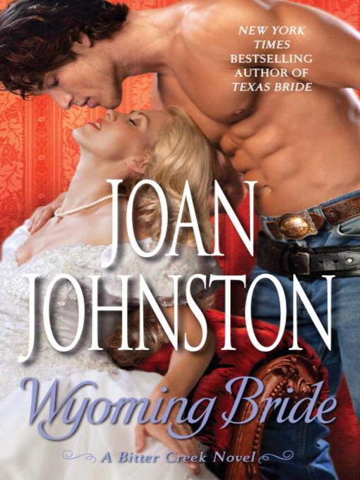 Title details for Wyoming Bride by Joan Johnston - Available