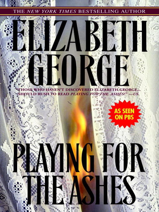 Title details for Playing for the Ashes by Elizabeth George - Wait list