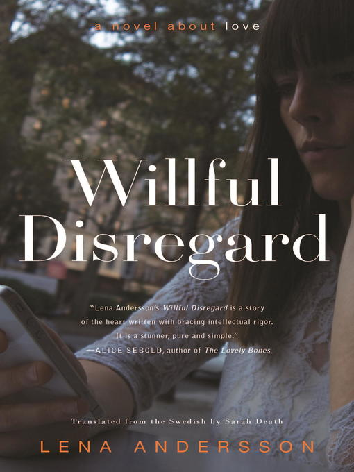 Title details for Willful Disregard by Lena Andersson - Wait list