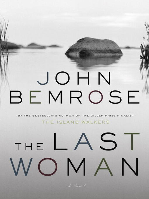 Title details for The Last Woman by John Bemrose - Available