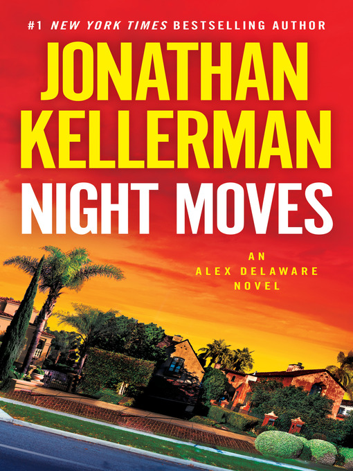 Title details for Night Moves by Jonathan Kellerman - Available
