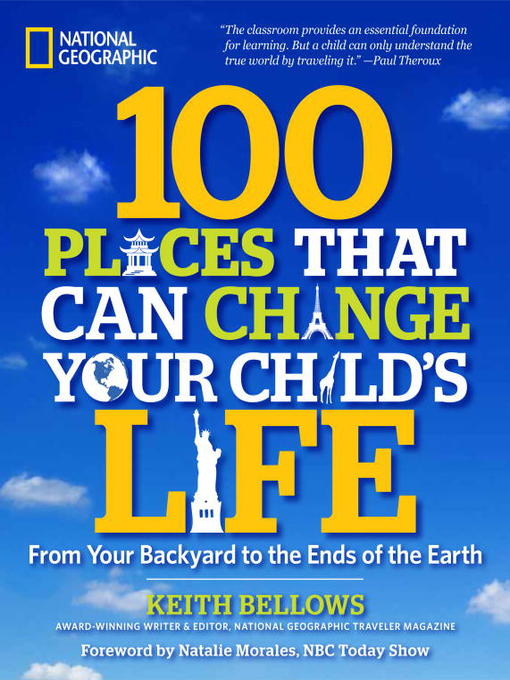 Title details for 100 Places That Can Change Your Child's Life by Keith Bellows - Wait list