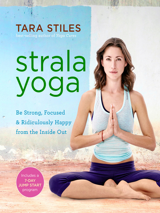 Title details for Strala Yoga by Tara Stiles - Available
