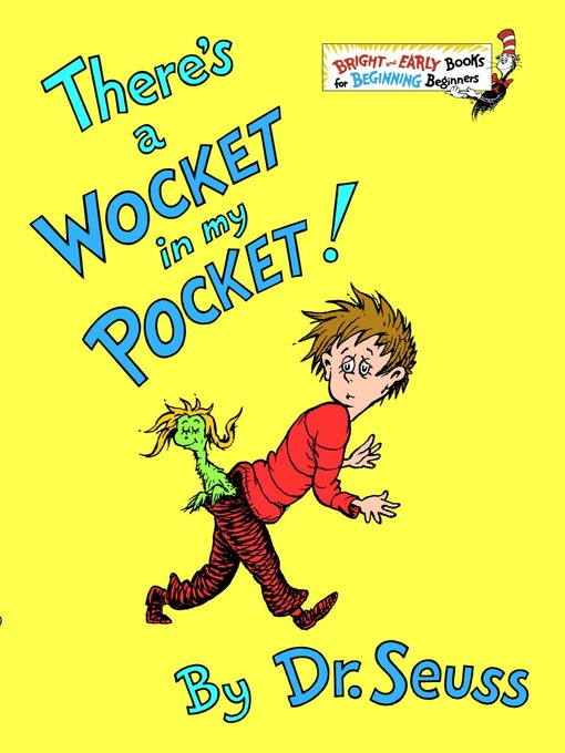 Title details for There's a Wocket in My Pocket by Dr. Seuss - Available
