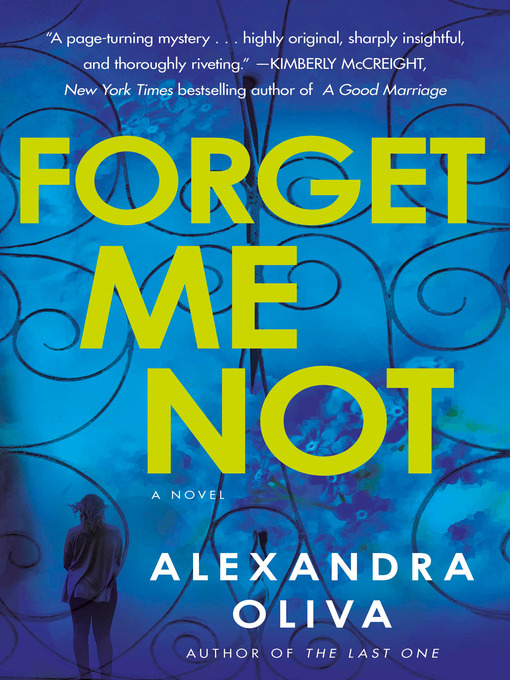 Title details for Forget Me Not by Alexandra Oliva - Wait list