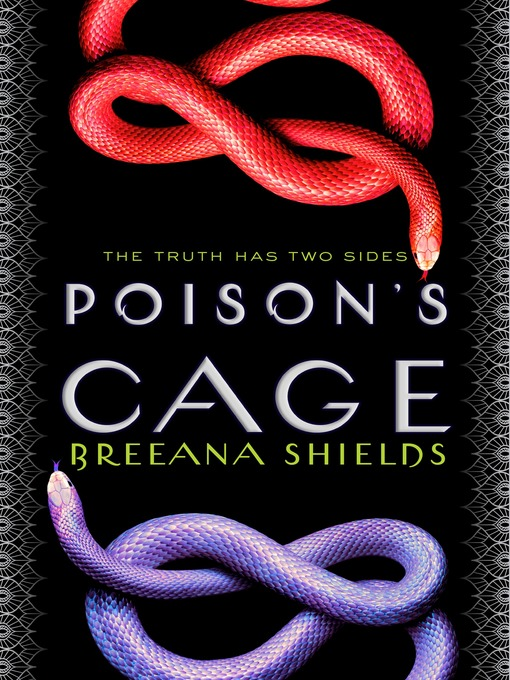 Title details for Poison's Cage by Breeana Shields - Wait list