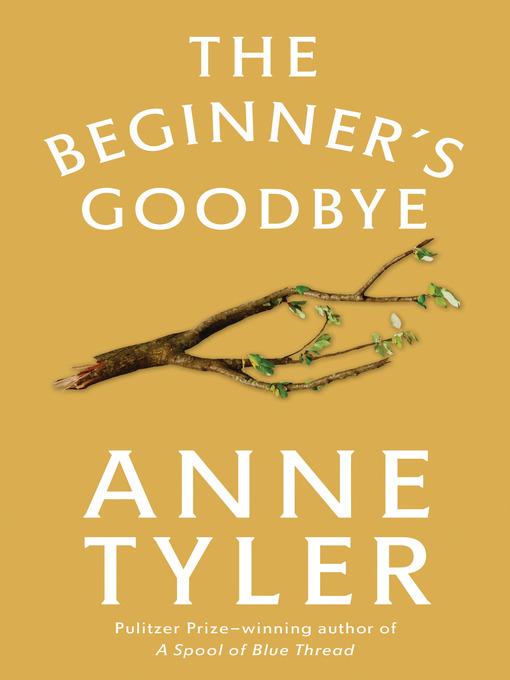 Title details for The Beginner's Goodbye by Anne Tyler - Wait list