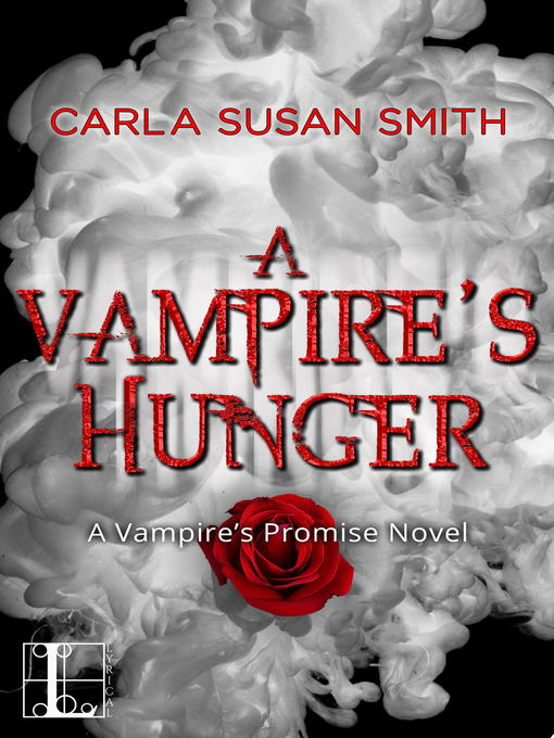 Title details for A Vampire's Hunger by Carla Susan Smith - Available