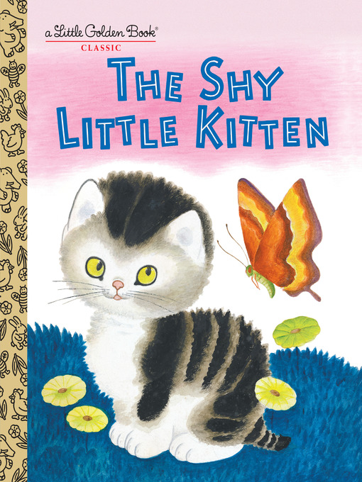 Title details for The Shy Little Kitten by Cathleen Schurr - Available