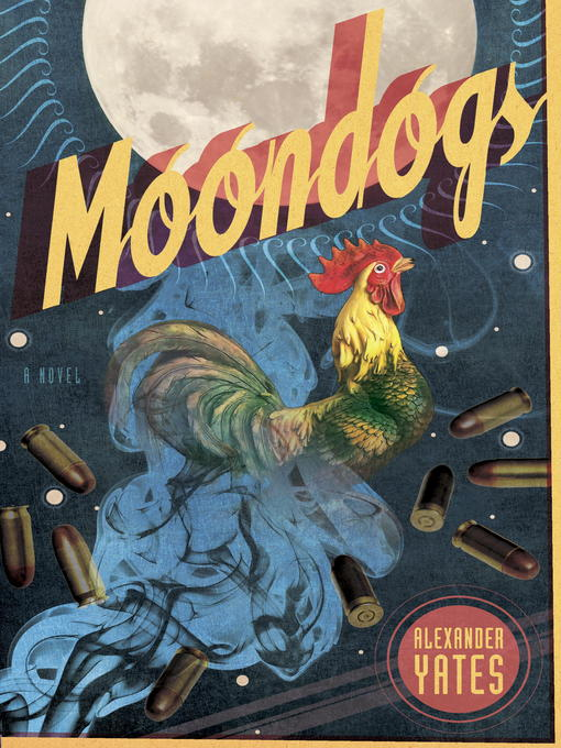 Title details for Moondogs by Alexander Yates - Available