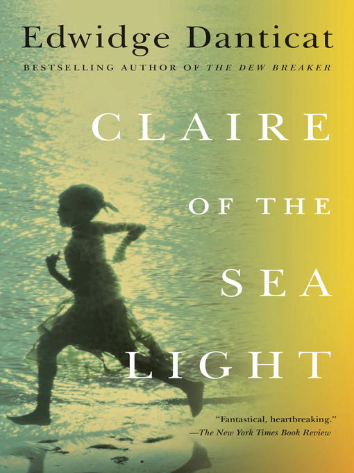 Title details for Claire of the Sea Light by Edwidge Danticat - Wait list