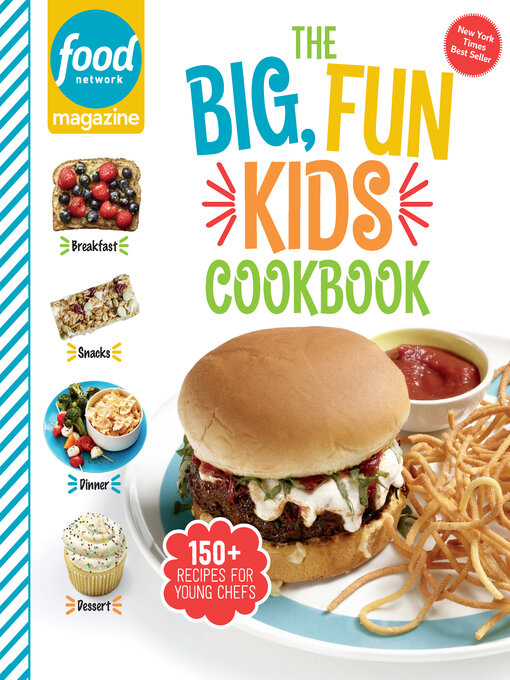 Title details for Food Network Magazine the Big, Fun Kids Cookbook by Food Network Magazine - Available