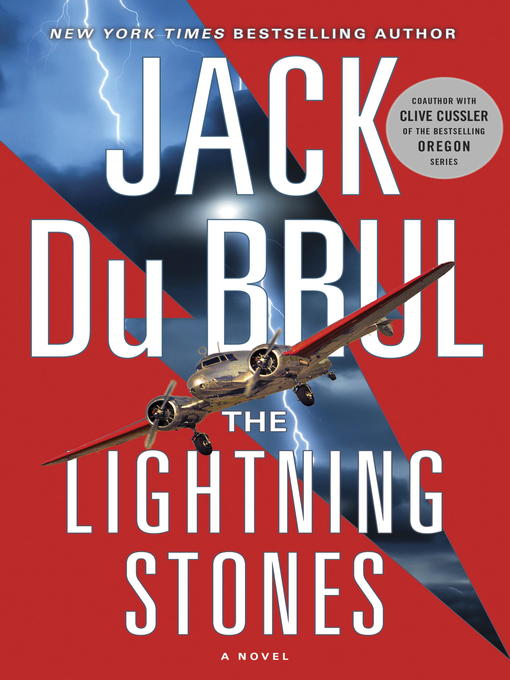 Title details for The Lightning Stones by Jack du Brul - Available